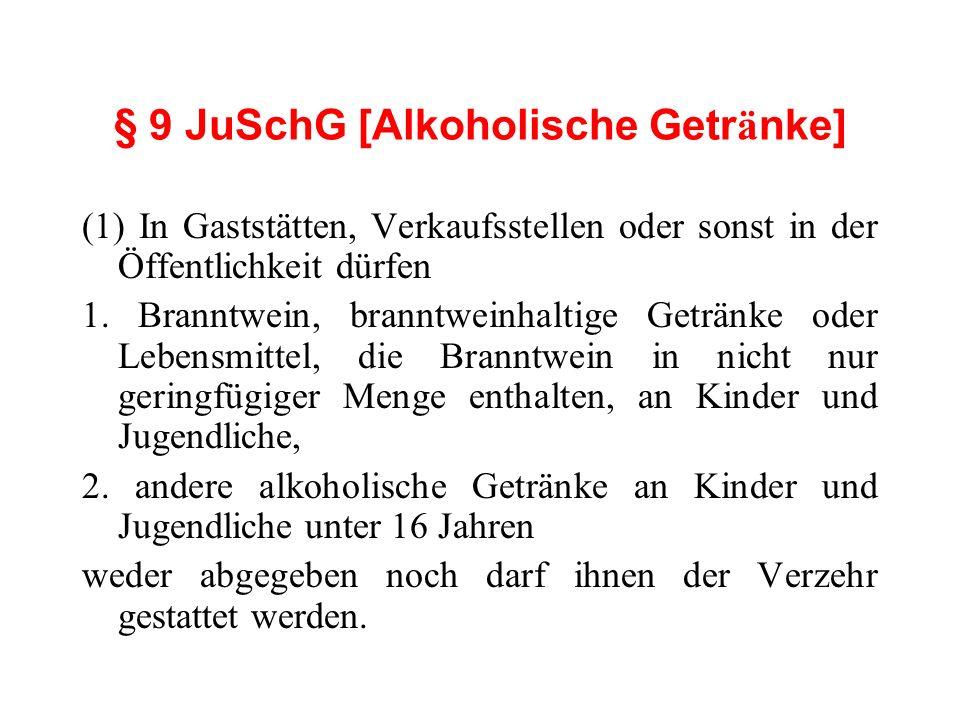 § 9 JuSchG [Alkoholische Getränke]